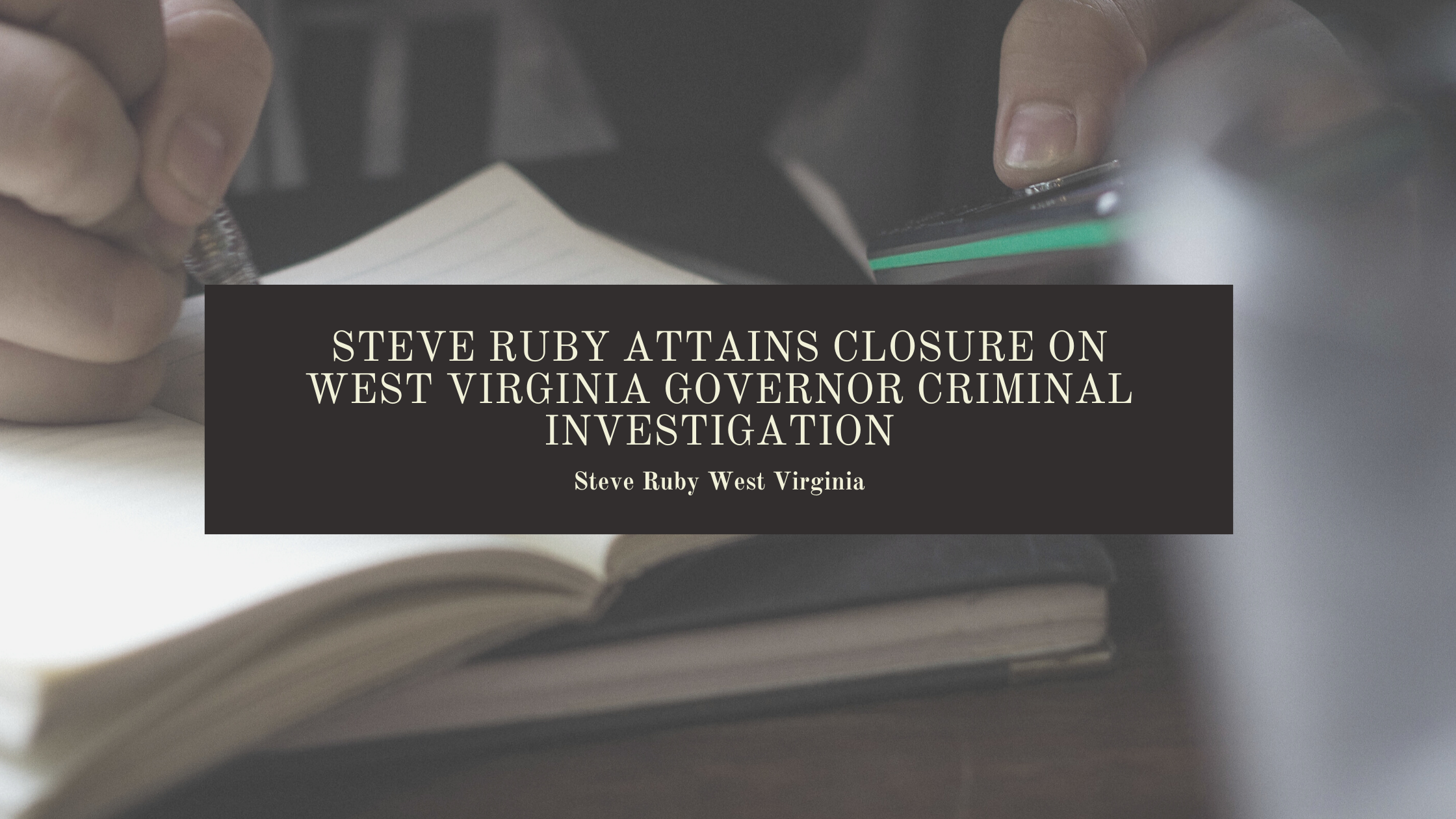 Steve Ruby West Virginia